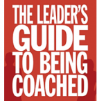 The Leader's Guide to Being Coached (Duplicate)